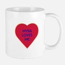 Myra Loves Me Small Small Mug