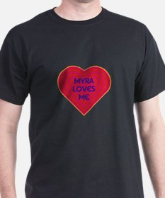 Myra Loves Me T-Shirt