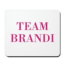 Team Brandi RHOBH Mousepad
