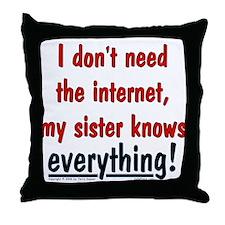 Sister/Everything Throw Pillow