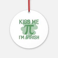 Kiss Me, Im Pirish Ornament (Round)