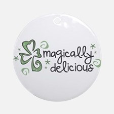 Magically Delicious Ornament (Round)