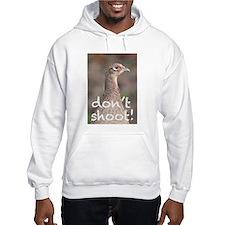 Don't Shoot! Hoodie