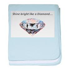 Shine bright like a diamond baby blanket