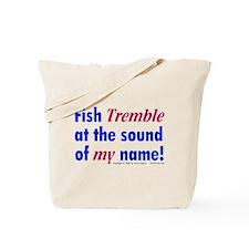 Fish Tremble... Tote Bag