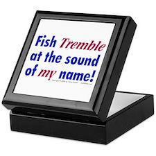Fish Tremble... Keepsake Box
