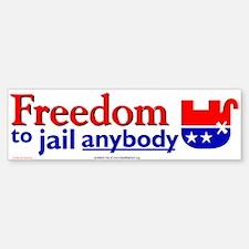 freed to jail anybody