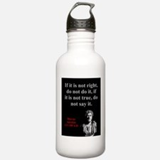 If It Is Not Right - Marcus Aurelius Water Bottle