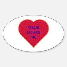 Shari Loves Me Decal