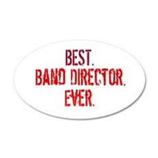 Best. Band Director. Ever. Wall Decal