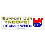 support our troops - LIE about WMDs
