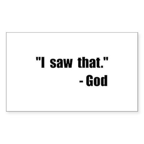 God Saw That Sticker