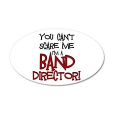 You Cant Scare Me...Band Wall Decal