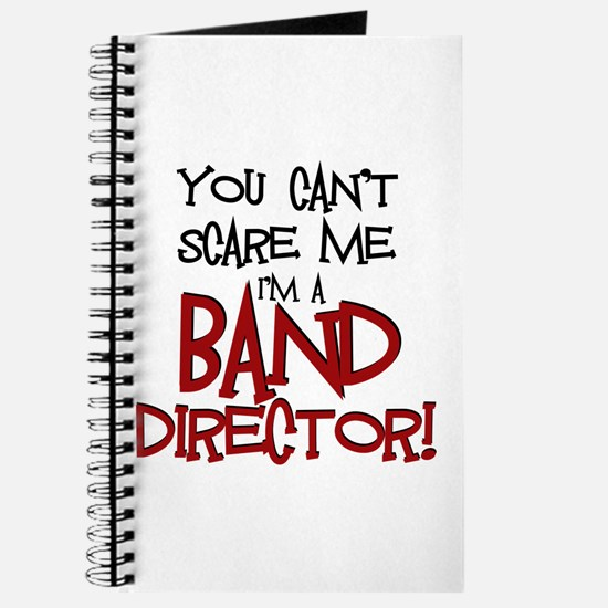 You Cant Scare Me...Band Journal