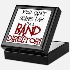 You Cant Scare Me...Band Keepsake Box