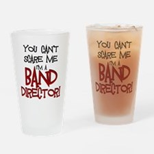 You Cant Scare Me...Band Drinking Glass