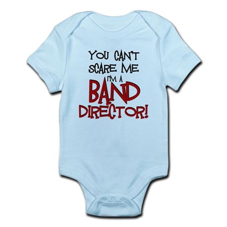 You Cant Scare Me...Band Body Suit