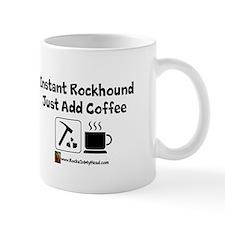 Instant Rockhound Mug
