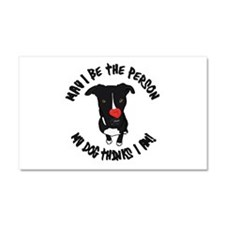 May I Be the Person Car Magnet 20 x 12