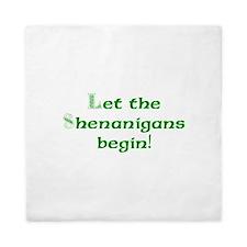 Let the Shenanigans Begin Queen Duvet