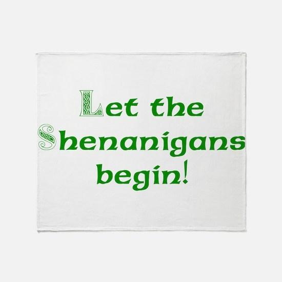 Let the Shenanigans Begin Throw Blanket