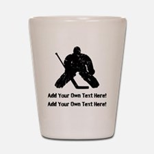 Personalize It, Hockey Goalie Shot Glass