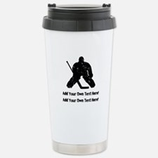 Personalize It, Hockey Goalie Travel Mug