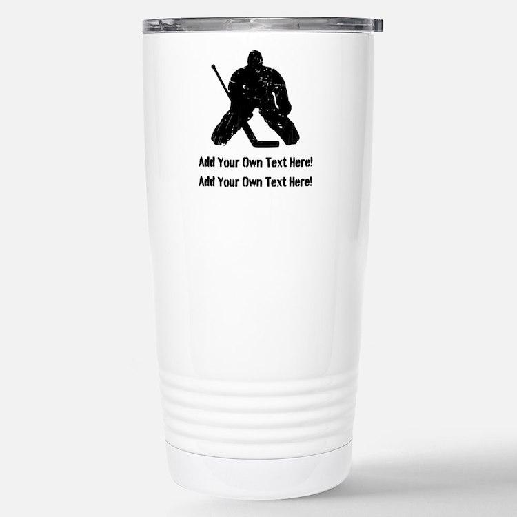 Personalize It, Hockey Goalie Travel Mug