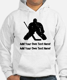 Personalize It, Hockey Goalie Hoodie