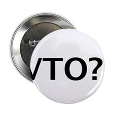"VTO? 2.25"" Button"