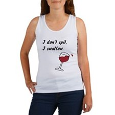 I Don't Spit... Women's Tank Top
