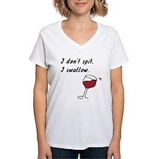I Don't Spit... Shirt