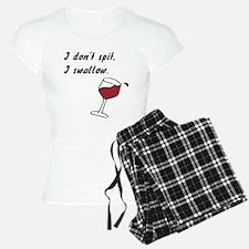 I Don't Spit... Pajamas