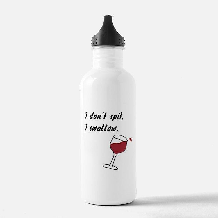 I Don't Spit... Water Bottle