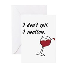 I Don't Spit... Greeting Card