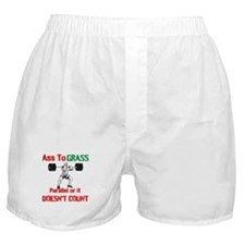 Ass To Grass or it doesnt count Boxer Shorts