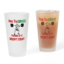 Ass To Grass or it doesnt count Drinking Glass
