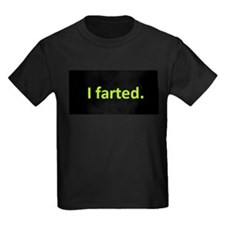 I farted T-Shirt