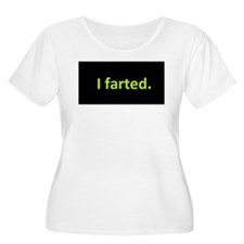 I farted Plus Size T-Shirt