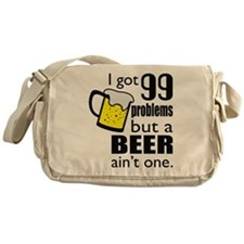 99 Problems but a beer ain't one Messenger Bag