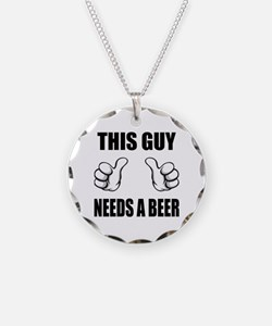 This Guy Needs A Beer Necklace