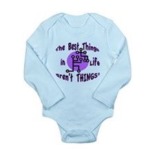 Best Things in Life Long Sleeve Infant Bodysuit