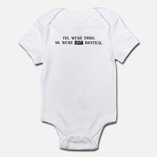 Yes, we're twins Infant Bodysuit