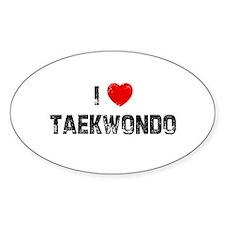 I * Taekwondo Oval Decal