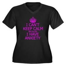 I cant, I have anxiety Plus Size T-Shirt