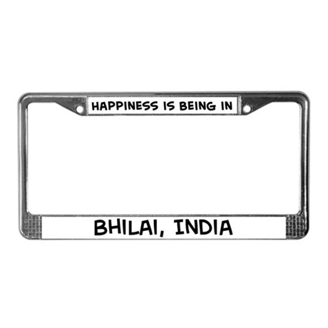 Happiness is Bhilai License Plate Frame