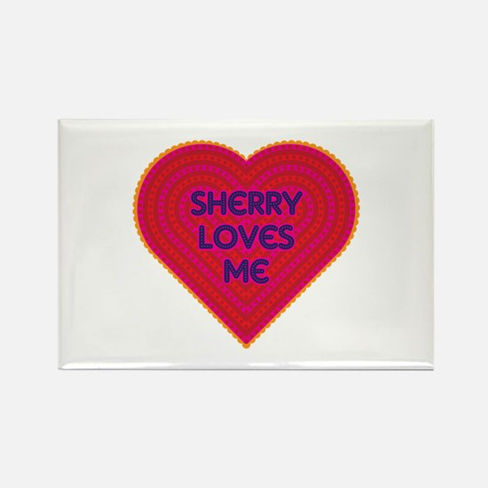 Sherry Loves Me Rectangle Magnet