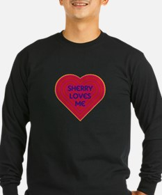 Sherry Loves Me Long Sleeve T-Shirt