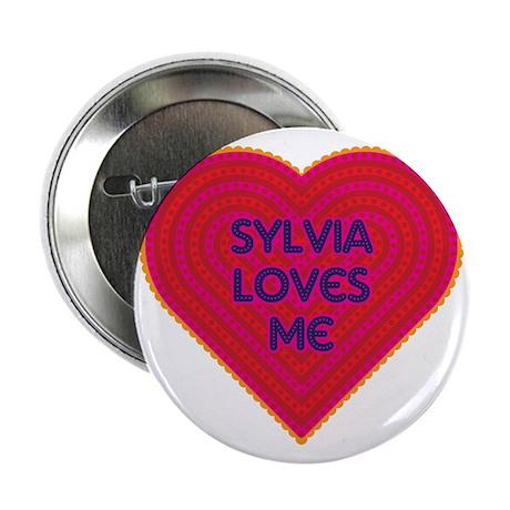 """Sylvia Loves Me 2.25"""" Button"""