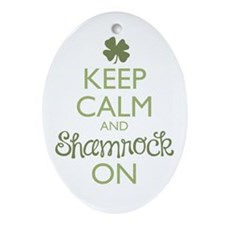 Keep Calm and Shamrock On Ornament (Oval)
